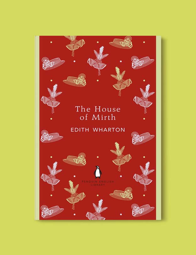 Penguin English Library - The House of Mirth by Edith Wharton. penguin books, penguin classics, english library books, new penguin english library, penguin library, penguin books series, english library, coralie bickford smith, classic books, classic books to read, book design, reading challenge, reading list, books to read