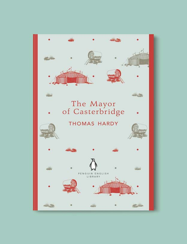 Penguin English Library - The Mayor of Casterbridge by Thomas Hardy. penguin books, penguin classics, english library books, new penguin english library, penguin library, penguin books series, english library, coralie bickford smith, classic books, classic books to read, book design, reading challenge, reading list, books to read