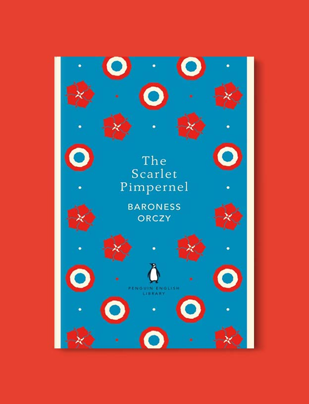 Penguin English Library - The Scarlet Pimpernel by Emmuska Orczy. penguin books, penguin classics, english library books, new penguin english library, penguin library, penguin books series, english library, coralie bickford smith, classic books, classic books to read, book design, reading challenge, reading list, books to read