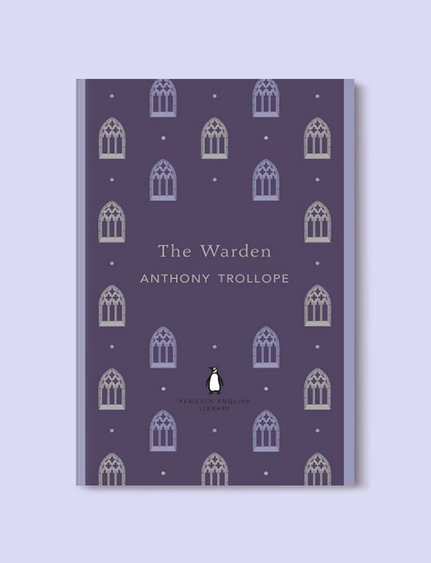 Penguin English Library - The Warden (Barsetshire #1) by Anthony Trollope. penguin books, penguin classics, english library books, new penguin english library, penguin library, penguin books series, english library, coralie bickford smith, classic books, classic books to read, book design, reading challenge, reading list, books to read