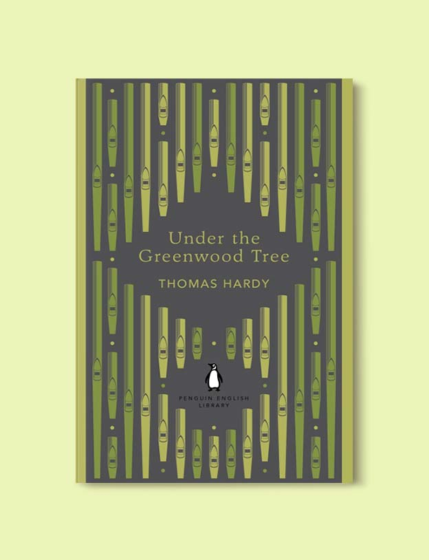 Penguin English Library - Under the Greenwood Tree by Thomas Hardy. penguin books, penguin classics, english library books, new penguin english library, penguin library, penguin books series, english library, coralie bickford smith, classic books, classic books to read, book design, reading challenge, reading list, books to read