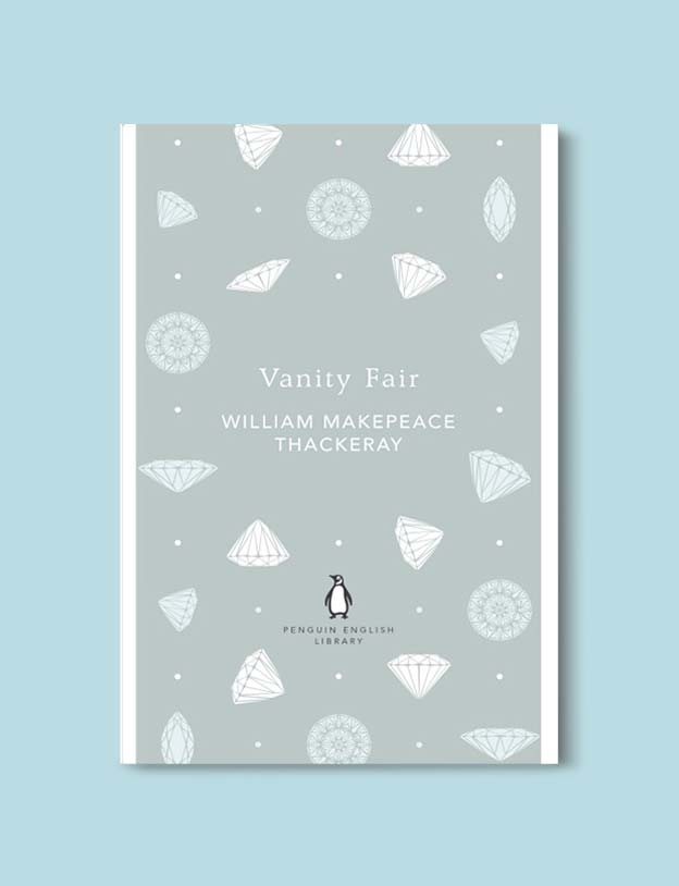 Penguin English Library - Vanity Fair by William Makepeace Thackeray. penguin books, penguin classics, english library books, new penguin english library, penguin library, penguin books series, english library, coralie bickford smith, classic books, classic books to read, book design, reading challenge, reading list, books to read