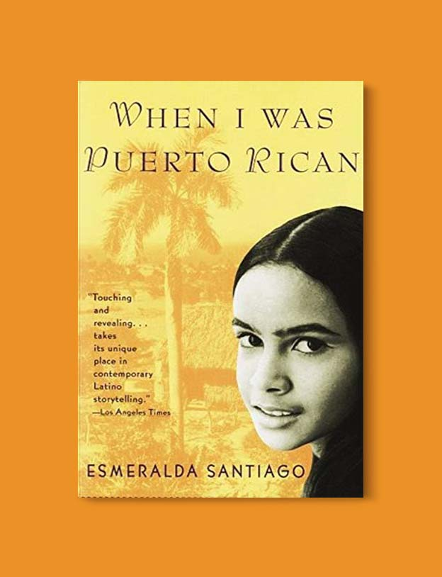 Books Set Around The World - When I Was Puerto Rican by Esmeralda Santiago. For more books that inspire travel visit www.taleway.com. world books, books around the world, travel inspiration, world travel, novels set around the world, world novels, books and travel, travel reads, reading list, books to read, books set in different countries, world reading challenge