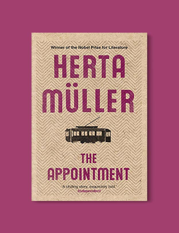 Books Set Around The World - The Appointment by Herta Müller. For more books that inspire travel visit www.taleway.com. world books, books around the world, travel inspiration, world travel, novels set around the world, world novels, books and travel, travel reads, reading list, books to read, books set in different countries, world reading challenge