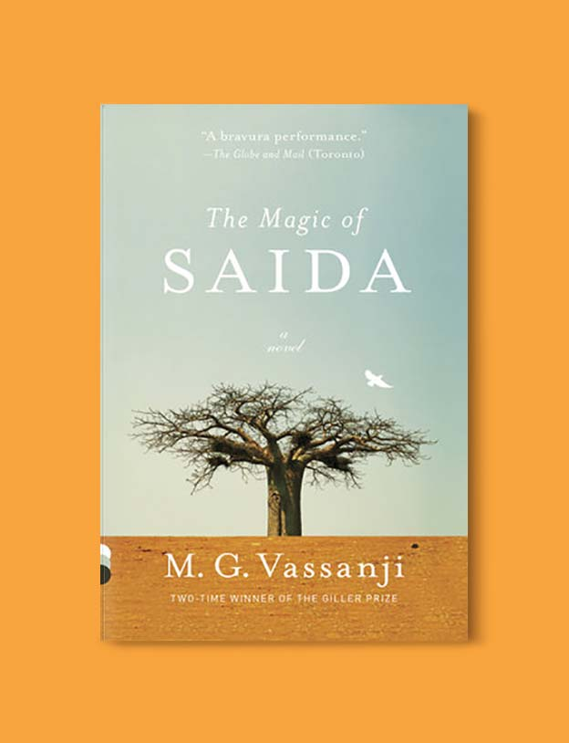 Books Set Around The World - The Magic of Saida by M. G. Vassanji. For more books that inspire travel visit www.taleway.com. world books, books around the world, travel inspiration, world travel, novels set around the world, world novels, books and travel, travel reads, reading list, books to read, books set in different countries, world reading challenge