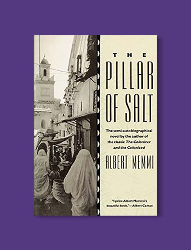Books Set Around The World - The Pillar of Salt by Albert Memmi. For more books that inspire travel visit www.taleway.com. world books, books around the world, travel inspiration, world travel, novels set around the world, world novels, books and travel, travel reads, reading list, books to read, books set in different countries, world reading challenge