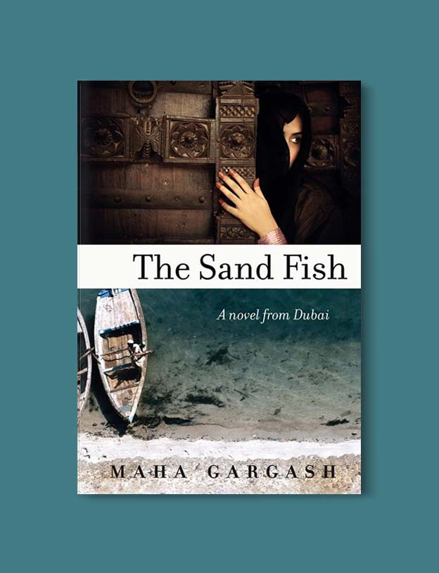 Books Set Around The World - The Sand Fish by Maha Gargash. For more books that inspire travel visit www.taleway.com. world books, books around the world, travel inspiration, world travel, novels set around the world, world novels, books and travel, travel reads, reading list, books to read, books set in different countries, world reading challenge
