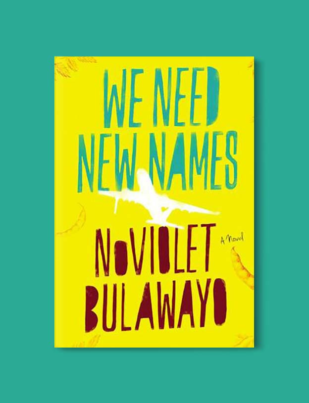 Books Set Around The World - We Need New Names by NoViolet Bulawayo. For more books that inspire travel visit www.taleway.com. world books, books around the world, travel inspiration, world travel, novels set around the world, world novels, books and travel, travel reads, reading list, books to read, books set in different countries, world reading challenge