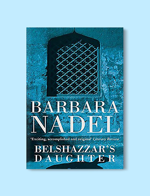 Books Set in Turkey - Belshazzar's Daughter by Barbara Nadel. For more books that inspire travel visit www.taleaway.com - turkish books, turkish novels, turkish book cover, turkish authors, turkey books, istanbul book, turkey inspiration, books and travel, travel reads, reading list, books to read, books set in different countries, turkish books in english, turkey reading list, turkey reading challenge