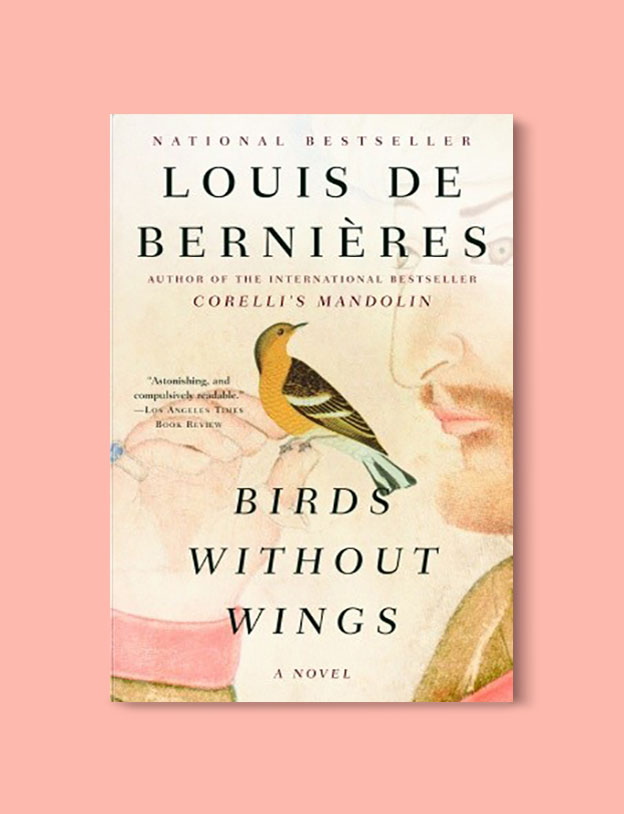 Books Set in Turkey - Birds Without Wings by Louis de Bernières. For more books that inspire travel visit www.taleaway.com - turkish books, turkish novels, turkish book cover, turkish authors, turkey books, istanbul book, turkey inspiration, books and travel, travel reads, reading list, books to read, books set in different countries, turkish books in english, turkey reading list, turkey reading challenge
