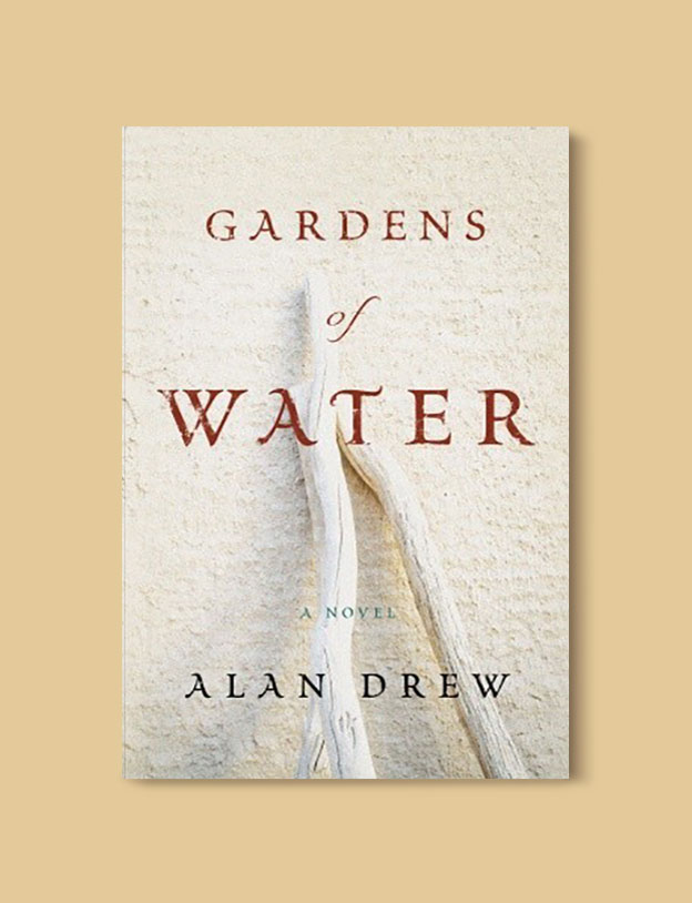 Books Set in Turkey - Gardens of Water by Alan Drew. For more books that inspire travel visit www.taleaway.com - turkish books, turkish novels, turkish book cover, turkish authors, turkey books, istanbul book, turkey inspiration, books and travel, travel reads, reading list, books to read, books set in different countries, turkish books in english, turkey reading list, turkey reading challenge