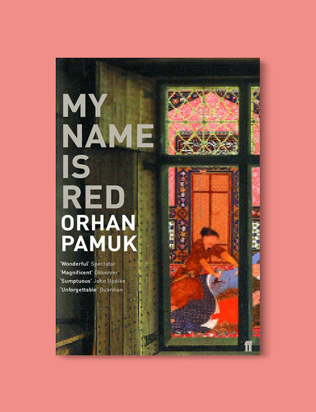 Books Set in Turkey - My Name Is Red by Orhan Pamuk. For more books that inspire travel visit www.taleaway.com - turkish books, turkish novels, turkish book cover, turkish authors, turkey books, istanbul book, turkey inspiration, books and travel, travel reads, reading list, books to read, books set in different countries, turkish books in english, turkey reading list, turkey reading challenge