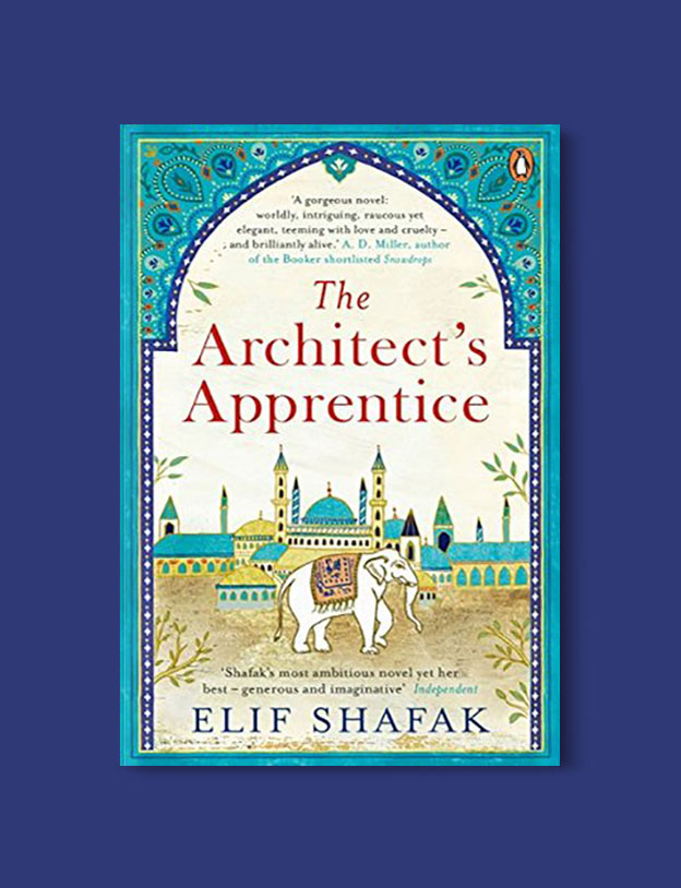 Books Set in Turkey - The Architect's Apprentice by Elif Shafak. For more books that inspire travel visit www.taleaway.com - turkish books, turkish novels, turkish book cover, turkish authors, turkey books, istanbul book, turkey inspiration, books and travel, travel reads, reading list, books to read, books set in different countries, turkish books in english, turkey reading list, turkey reading challenge