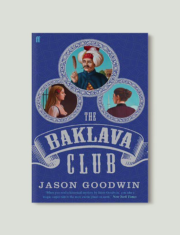 Books Set in Turkey - The Baklava Club Jason Goodwin. For more books that inspire travel visit www.taleaway.com - turkish books, turkish novels, turkish book cover, turkish authors, turkey books, istanbul book, turkey inspiration, books and travel, travel reads, reading list, books to read, books set in different countries, turkish books in english, turkey reading list, turkey reading challenge