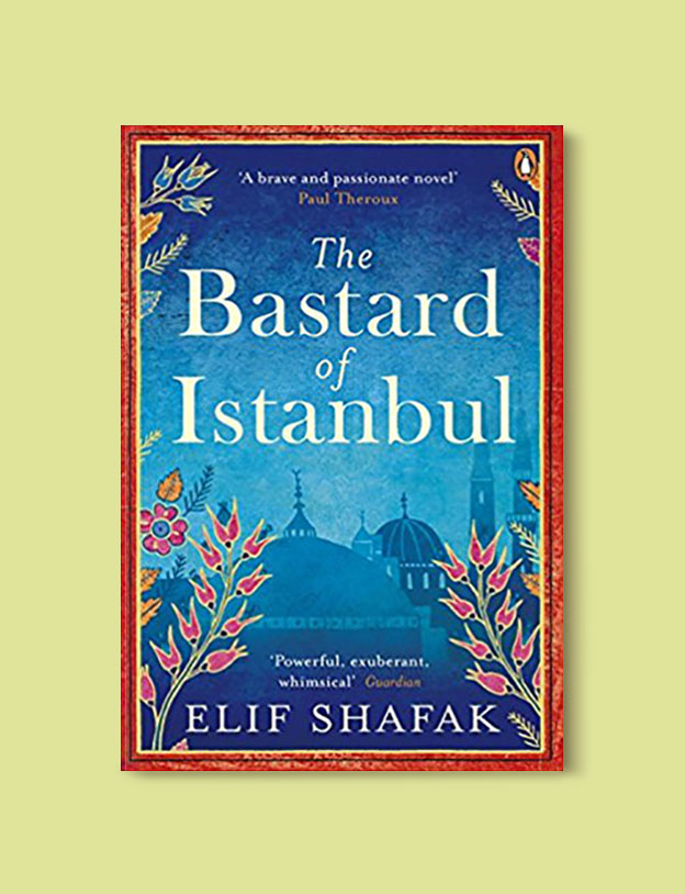Books Set in Turkey - The Bastard of Istanbul by Elif Shafak. For more books that inspire travel visit www.taleaway.com - turkish books, turkish novels, turkish book cover, turkish authors, turkey books, istanbul book, turkey inspiration, books and travel, travel reads, reading list, books to read, books set in different countries, turkish books in english, turkey reading list, turkey reading challenge