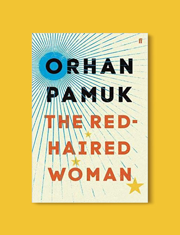 Books Set in Turkey - The Red-Haired Woman by Orhan Pamuk. For more books that inspire travel visit www.taleaway.com - turkish books, turkish novels, turkish book cover, turkish authors, turkey books, istanbul book, turkey inspiration, books and travel, travel reads, reading list, books to read, books set in different countries, turkish books in english, turkey reading list, turkey reading challenge