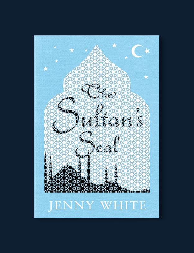 Books Set in Turkey - The Sultan's Seal by Jenny White. For more books that inspire travel visit www.taleaway.com - turkish books, turkish novels, turkish book cover, turkish authors, turkey books, istanbul book, turkey inspiration, books and travel, travel reads, reading list, books to read, books set in different countries, turkish books in english, turkey reading list, turkey reading challenge