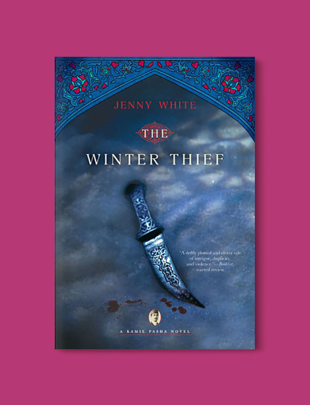 Books Set in Turkey - The Winter Thief by Jenny White. For more books that inspire travel visit www.taleaway.com - turkish books, turkish novels, turkish book cover, turkish authors, turkey books, istanbul book, turkey inspiration, books and travel, travel reads, reading list, books to read, books set in different countries, turkish books in english, turkey reading list, turkey reading challenge