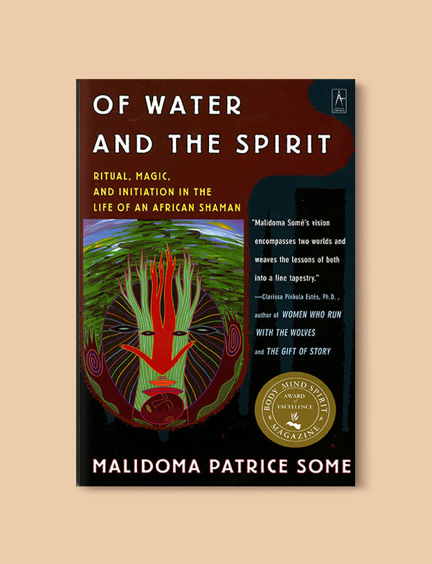 Books Set In Africa: Burkina Faso, Of Water And The Spirit by Malidoma Patrice Some - Visit www.taleway.com to find books set around the world. africa books, african books, books african authors, africa novels, africa literature, africa culture, africa travel, africa book cover, africa reading challenge, african books to read, africa reading list, africa travel, best african books, books by african authors, books for travel lovers, travel reads, travel reading list, reading list, reading challenge, books around the world