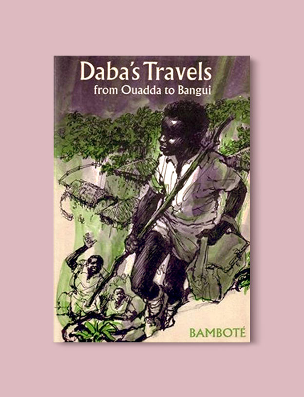 Books Set In Africa: Central African Republic, Daba's Travels from Ouadda to Bangui by Makombo Bambote - Visit www.taleway.com to find books set around the world. africa books, african books, books african authors, africa novels, africa literature, africa culture, africa travel, africa book cover, africa reading challenge, african books to read, africa reading list, africa travel, best african books, books by african authors, books for travel lovers, travel reads, travel reading list, reading list, reading challenge, books around the world