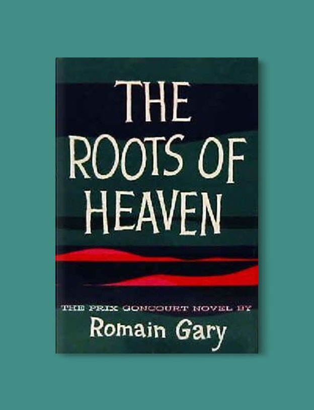Books Set In Africa: Chad, The Roots of Heaven by Romain Gary - Visit www.taleway.com to find books set around the world. africa books, african books, books african authors, africa novels, africa literature, africa culture, africa travel, africa book cover, africa reading challenge, african books to read, africa reading list, africa travel, best african books, books by african authors, books for travel lovers, travel reads, travel reading list, reading list, reading challenge, books around the world
