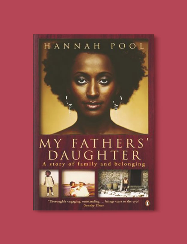 Books Set In Africa: Eritrea, My Fathers' Daughter by Hannah Pool - Visit www.taleway.com to find books set around the world. africa books, african books, books african authors, africa novels, africa literature, africa culture, africa travel, africa book cover, africa reading challenge, african books to read, africa reading list, africa travel, best african books, books by african authors, books for travel lovers, travel reads, travel reading list, reading list, reading challenge, books around the world