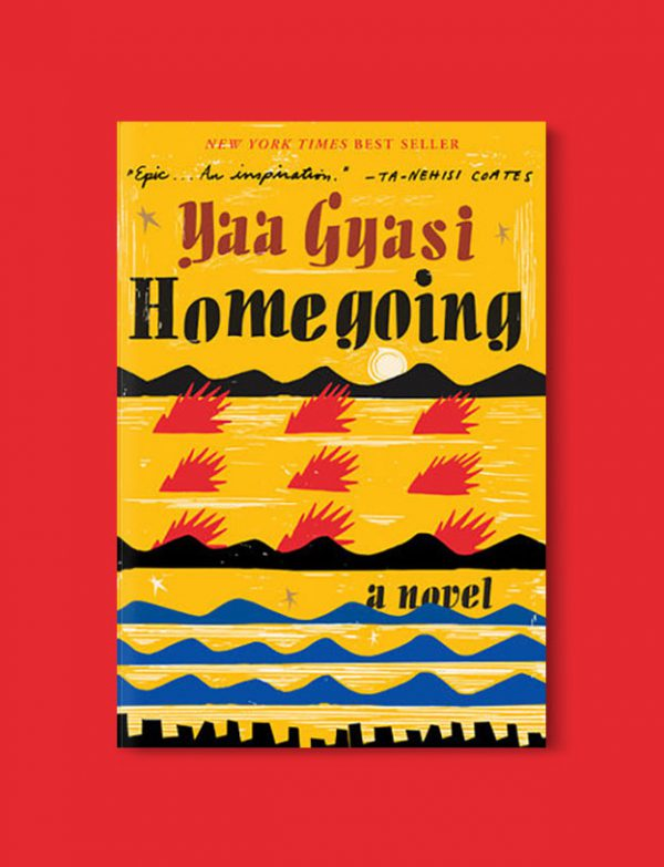 Books Set In Africa: Ghana, Homegoing by Yaa Gyasi - Visit www.taleway.com to find books set around the world. africa books, african books, books african authors, africa novels, africa literature, africa culture, africa travel, africa book cover, africa reading challenge, african books to read, africa reading list, africa travel, best african books, books by african authors, books for travel lovers, travel reads, travel reading list, reading list, reading challenge, books around the world
