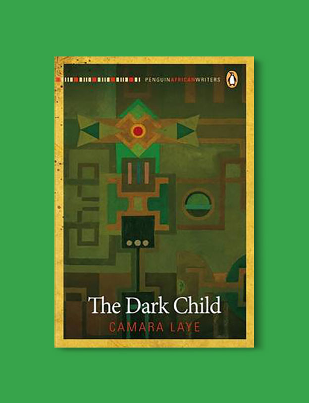 Books Set In Africa: Guinea, The Dark Child by Camara Laye - Visit www.taleway.com to find books set around the world. africa books, african books, books african authors, africa novels, africa literature, africa culture, africa travel, africa book cover, africa reading challenge, african books to read, africa reading list, africa travel, best african books, books by african authors, books for travel lovers, travel reads, travel reading list, reading list, reading challenge, books around the world