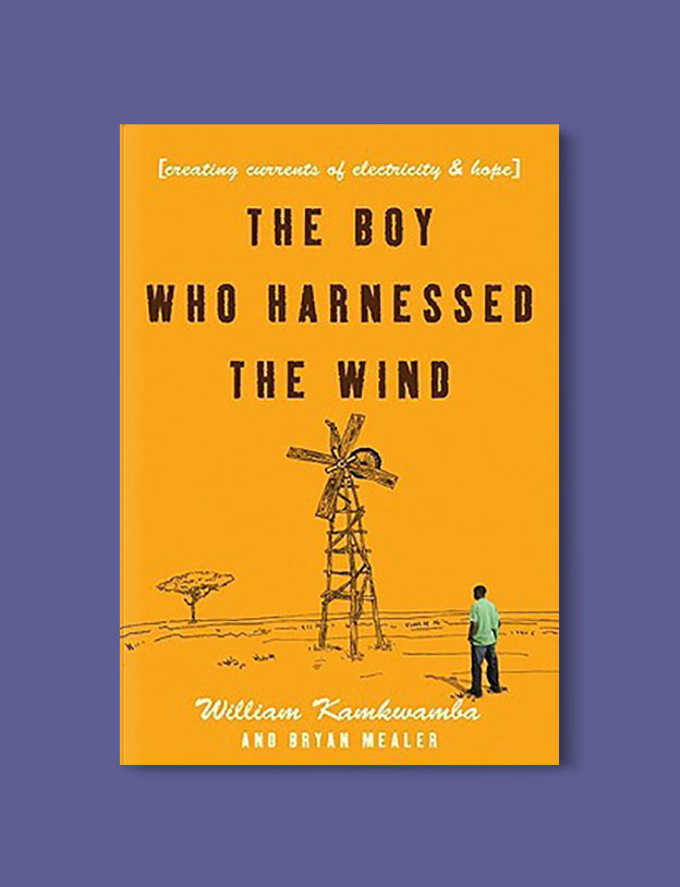 Books Set In Africa: Malawi, The Boy Who Harnessed the Wind by William Kamkwamba - Visit www.taleway.com to find books set around the world. africa books, african books, books african authors, africa novels, africa literature, africa culture, africa travel, africa book cover, africa reading challenge, african books to read, africa reading list, africa travel, best african books, books by african authors, books for travel lovers, travel reads, travel reading list, reading list, reading challenge, books around the world