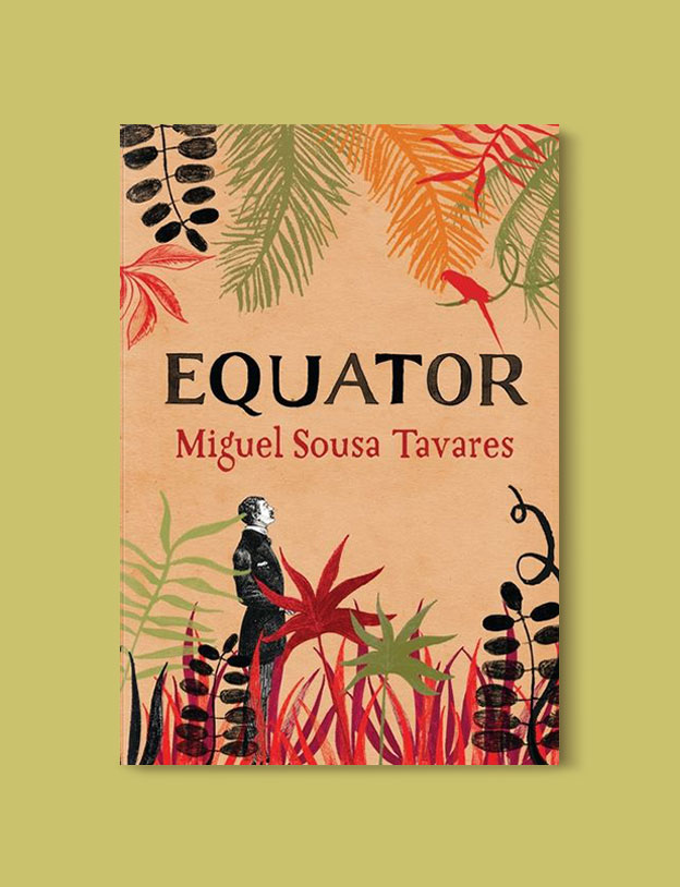 Books Set In Africa: Sao Tome and Principe, Equator by Miguel Sousa Tavares - Visit www.taleway.com to find books set around the world. africa books, african books, books african authors, africa novels, africa literature, africa culture, africa travel, africa book cover, africa reading challenge, african books to read, africa reading list, africa travel, best african books, books by african authors, books for travel lovers, travel reads, travel reading list, reading list, reading challenge, books around the world