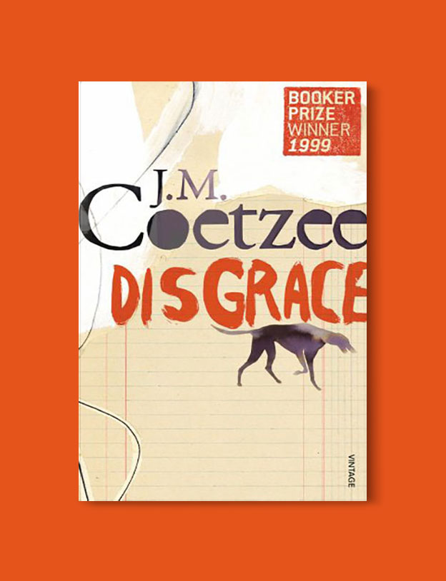 Books Set In Africa: South Africa, Disgrace by J.M. Coetzee - Visit www.taleway.com to find books set around the world. africa books, african books, books african authors, africa novels, africa literature, africa culture, africa travel, africa book cover, africa reading challenge, african books to read, africa reading list, africa travel, best african books, books by african authors, books for travel lovers, travel reads, travel reading list, reading list, reading challenge, books around the world