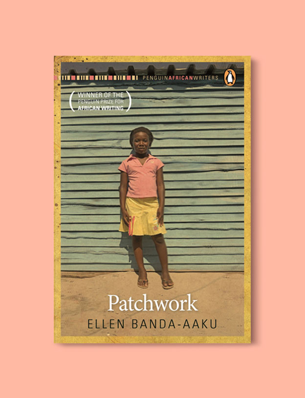 Books Set In Africa: Zambia, Patchwork by Ellen Banda-Aaku - Visit www.taleway.com to find books set around the world. africa books, african books, books african authors, africa novels, africa literature, africa culture, africa travel, africa book cover, africa reading challenge, african books to read, africa reading list, africa travel, best african books, books by african authors, books for travel lovers, travel reads, travel reading list, reading list, reading challenge, books around the world