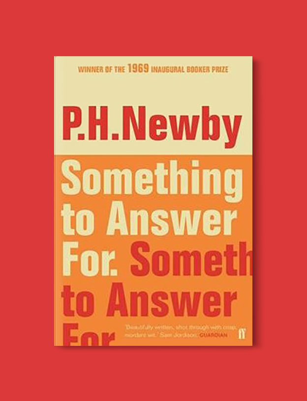 Booker Prize Winner 1969 - Something to Answer For by P. H. Newby - Visit www.taleway.com to find books set around the world. booker prize, booker prize winners, booker prize winners list, booker prize winners list pdf, man booker authors, man booker prize, man booker prize for fiction, booker prize for fiction, man booker prize winners, man booker prize novels, booker prize books, booker prize winners, reading list, book awards, booker reading challenge, literary awards, booker shortlists, booker longlists