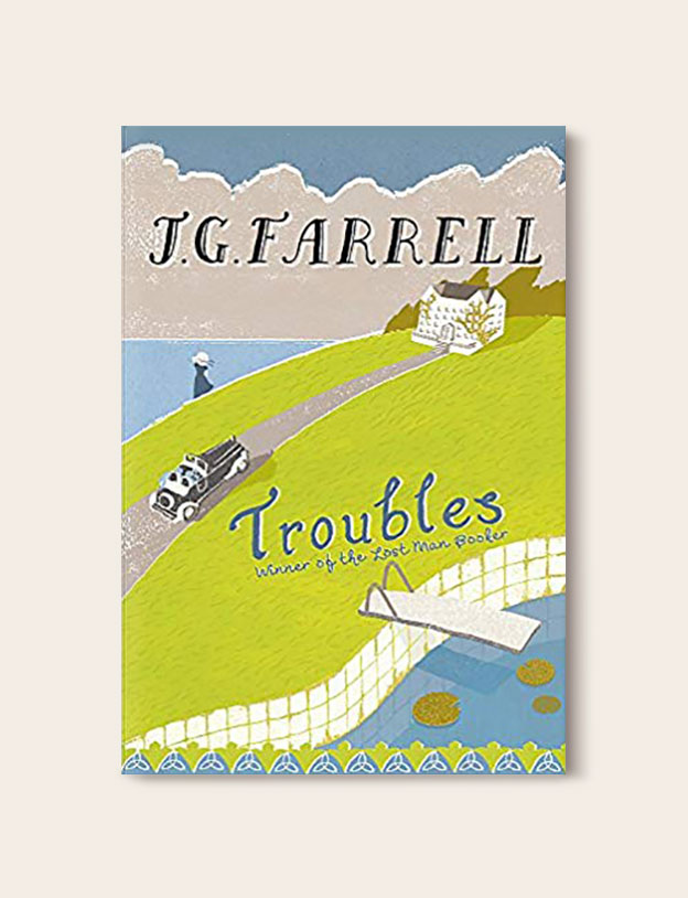 Booker Prize Winner 1970 - Troubles by J. G. Farrell - Visit www.taleway.com to find books set around the world. booker prize, booker prize winners, booker prize winners list, booker prize winners list pdf, man booker authors, man booker prize, man booker prize for fiction, booker prize for fiction, man booker prize winners, man booker prize novels, booker prize books, booker prize winners, reading list, book awards, booker reading challenge, literary awards, booker shortlists, booker longlists
