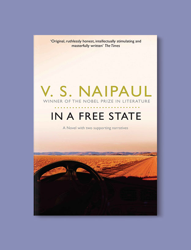 Booker Prize Winner 1971 - In a Free State by V. S. Naipaul - Visit www.taleway.com to find books set around the world. booker prize, booker prize winners, booker prize winners list, booker prize winners list pdf, man booker authors, man booker prize, man booker prize for fiction, booker prize for fiction, man booker prize winners, man booker prize novels, booker prize books, booker prize winners, reading list, book awards, booker reading challenge, literary awards, booker shortlists, booker longlists