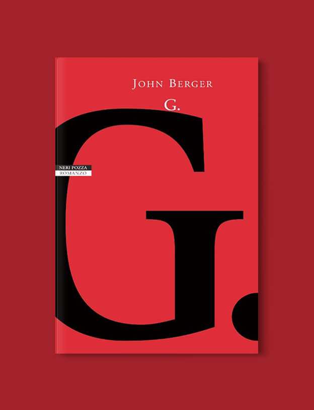 Booker Prize Winner 1972 - G. by John Berger - Visit www.taleway.com to find books set around the world. booker prize, booker prize winners, booker prize winners list, booker prize winners list pdf, man booker authors, man booker prize, man booker prize for fiction, booker prize for fiction, man booker prize winners, man booker prize novels, booker prize books, booker prize winners, reading list, book awards, booker reading challenge, literary awards, booker shortlists, booker longlists