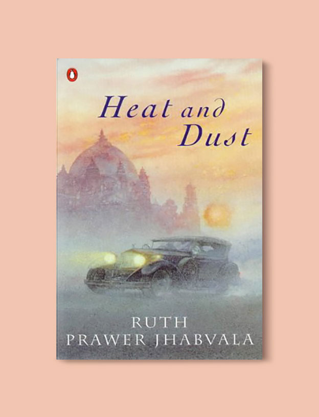 Booker Prize Winner 1975 - Heat and Dust by Ruth Prawer Jhabvala - Visit www.taleway.com to find books set around the world. booker prize, booker prize winners, booker prize winners list, booker prize winners list pdf, man booker authors, man booker prize, man booker prize for fiction, booker prize for fiction, man booker prize winners, man booker prize novels, booker prize books, booker prize winners, reading list, book awards, booker reading challenge, literary awards, booker shortlists, booker longlists