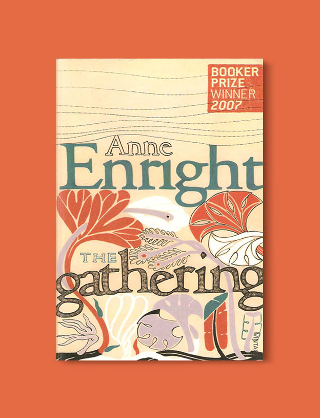 Booker Prize Winner 2007 - The Gathering by Anne Enright - Visit www.taleway.com to find books set around the world. booker prize, booker prize winners, booker prize winners list, booker prize winners list pdf, man booker authors, man booker prize, man booker prize for fiction, booker prize for fiction, man booker prize winners, man booker prize novels, booker prize books, booker prize winners, reading list, book awards, booker reading challenge, literary awards, booker shortlists, booker longlists
