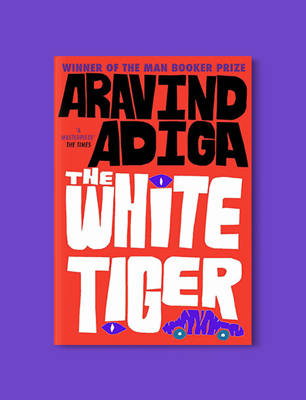 Booker Prize Winner 2008 - The White Tiger by Aravind Adiga - Visit www.taleway.com to find books set around the world. booker prize, booker prize winners, booker prize winners list, booker prize winners list pdf, man booker authors, man booker prize, man booker prize for fiction, booker prize for fiction, man booker prize winners, man booker prize novels, booker prize books, booker prize winners, reading list, book awards, booker reading challenge, literary awards, booker shortlists, booker longlists