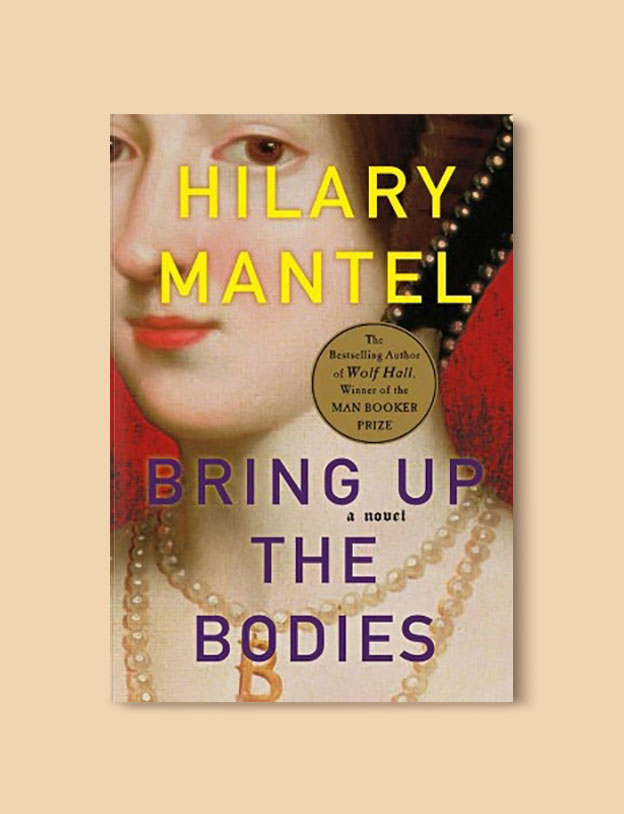Booker Prize Winner 2012 - Bring Up The Bodies by Hilary Mantel - Visit www.taleway.com to find books set around the world. booker prize, booker prize winners, booker prize winners list, booker prize winners list pdf, man booker authors, man booker prize, man booker prize for fiction, booker prize for fiction, man booker prize winners, man booker prize novels, booker prize books, booker prize winners, reading list, book awards, booker reading challenge, literary awards, booker shortlists, booker longlists