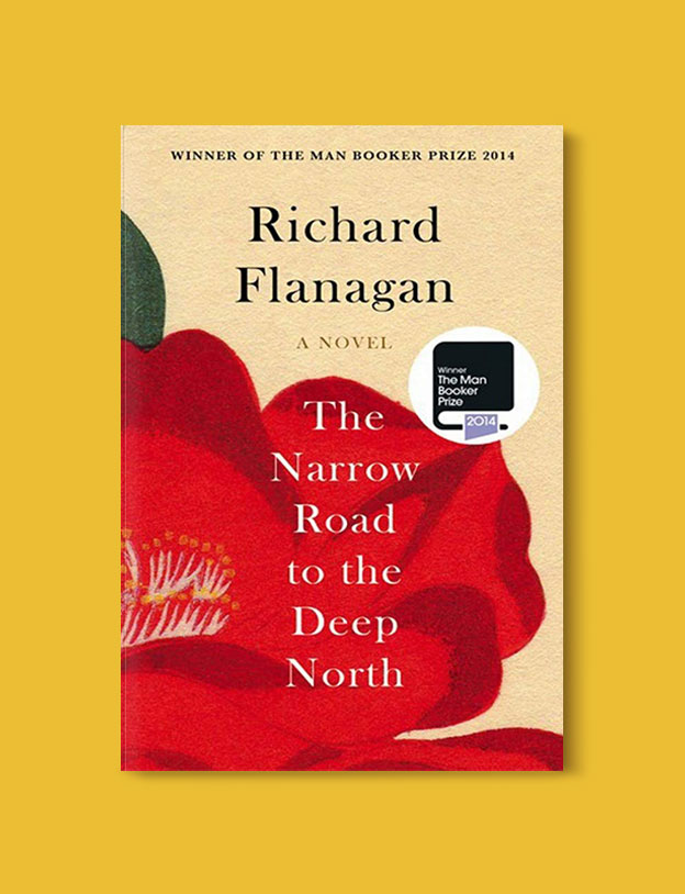 Booker Prize Winner 2014 - The Narrow Road to the Deep North by Richard Flanagan - Visit www.taleway.com to find books set around the world. booker prize, booker prize winners, booker prize winners list, booker prize winners list pdf, man booker authors, man booker prize, man booker prize for fiction, booker prize for fiction, man booker prize winners, man booker prize novels, booker prize books, booker prize winners, reading list, book awards, booker reading challenge, literary awards, booker shortlists, booker longlists