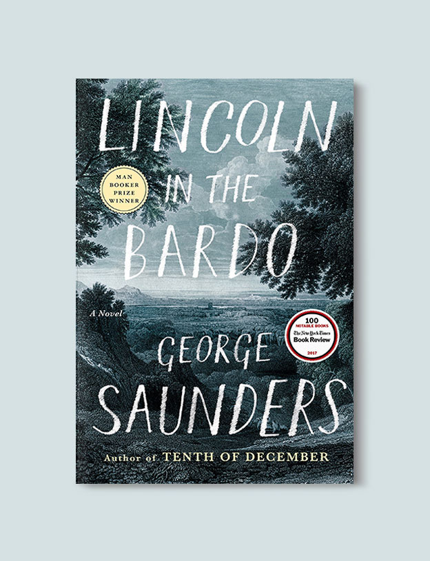 Booker Prize Winner 2017 - Lincoln in the Bardo by George Saunders - Visit www.taleway.com to find books set around the world. booker prize, booker prize winners, booker prize winners list, booker prize winners list pdf, man booker authors, man booker prize, man booker prize for fiction, booker prize for fiction, man booker prize winners, man booker prize novels, booker prize books, booker prize winners, reading list, book awards, booker reading challenge, literary awards, booker shortlists, booker longlists