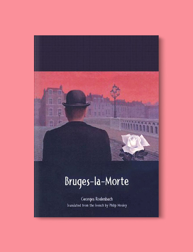 Books Set In Belgium: Bruges-La-Morte by Georges Rodenbach. Visit www.taleway.com to find books from around the world. belgian books, books to read before going to belgium, books on belgium history, books about belgian culture, novels set in belgium, belgian novels, belgium books, belgium travel books, books to read about belgium, belgium reading challenge, belgian english books, belgisch boek, livres belges, belgisches buch, famous belgian authors, famous belgian books, belgium packing list, belgium travel, books set in brussels, books set in ghent, books set in bruges, books and travel, belgium reading list, world books