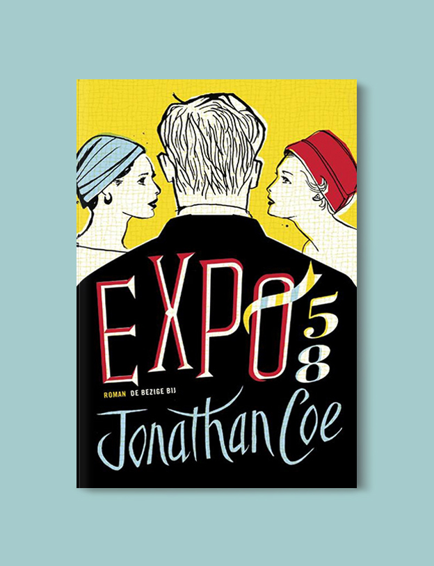 Books Set In Belgium: Expo 58 by Jonathan Coe. Visit www.taleway.com to find books from around the world. belgian books, books to read before going to belgium, books on belgium history, books about belgian culture, novels set in belgium, belgian novels, belgium books, belgium travel books, books to read about belgium, belgium reading challenge, belgian english books, belgisch boek, livres belges, belgisches buch, famous belgian authors, famous belgian books, belgium packing list, belgium travel, books set in brussels, books set in ghent, books set in bruges, books and travel, belgium reading list, world books