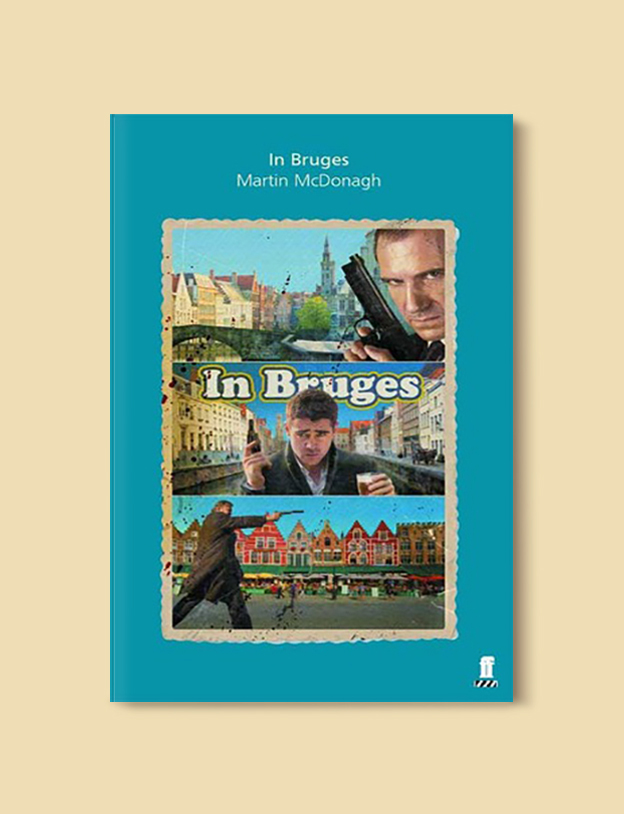Books Set In Belgium: In Bruges by Martin McDonagh. Visit www.taleway.com to find books from around the world. belgian books, books to read before going to belgium, books on belgium history, books about belgian culture, novels set in belgium, belgian novels, belgium books, belgium travel books, books to read about belgium, belgium reading challenge, belgian english books, belgisch boek, livres belges, belgisches buch, famous belgian authors, famous belgian books, belgium packing list, belgium travel, books set in brussels, books set in ghent, books set in bruges, books and travel, belgium reading list, world books