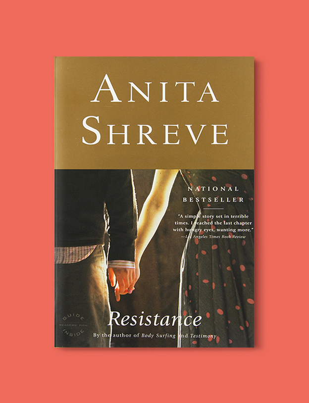 Books Set In Belgium: Resistance by Anita Shreve. Visit www.taleway.com to find books from around the world. belgian books, books to read before going to belgium, books on belgium history, books about belgian culture, novels set in belgium, belgian novels, belgium books, belgium travel books, books to read about belgium, belgium reading challenge, belgian english books, belgisch boek, livres belges, belgisches buch, famous belgian authors, famous belgian books, belgium packing list, belgium travel, books set in brussels, books set in ghent, books set in bruges, books and travel, belgium reading list, world books