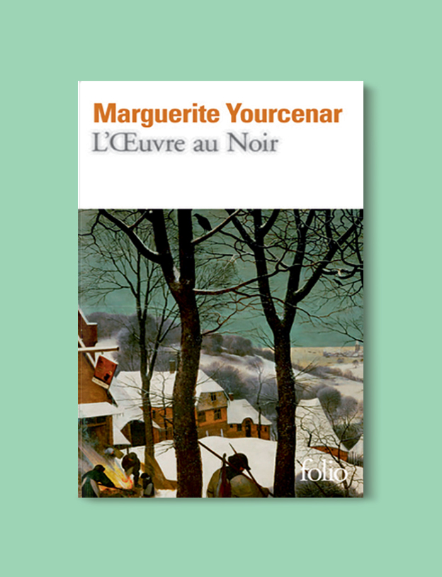 Books Set In Belgium: The Abyss by Marguerite Yourcenar. Visit www.taleway.com to find books from around the world. belgian books, books to read before going to belgium, books on belgium history, books about belgian culture, novels set in belgium, belgian novels, belgium books, belgium travel books, books to read about belgium, belgium reading challenge, belgian english books, belgisch boek, livres belges, belgisches buch, famous belgian authors, famous belgian books, belgium packing list, belgium travel, books set in brussels, books set in ghent, books set in bruges, books and travel, belgium reading list, world books
