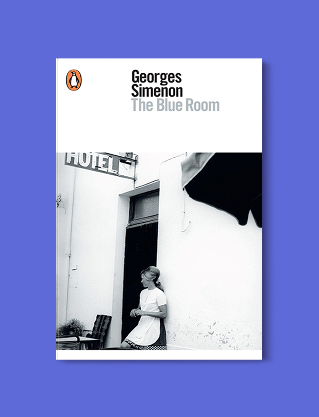 Books Set In Belgium: The Blue Room by Georges Simenon. Visit www.taleway.com to find books from around the world. belgian books, books to read before going to belgium, books on belgium history, books about belgian culture, novels set in belgium, belgian novels, belgium books, belgium travel books, books to read about belgium, belgium reading challenge, belgian english books, belgisch boek, livres belges, belgisches buch, famous belgian authors, famous belgian books, belgium packing list, belgium travel, books set in brussels, books set in ghent, books set in bruges, books and travel, belgium reading list, world books