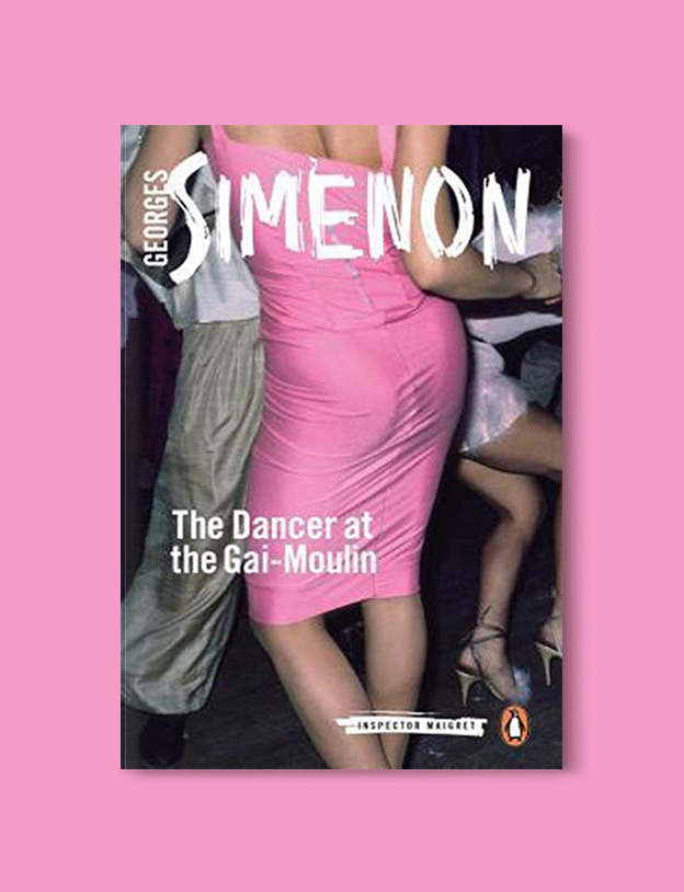 Books Set In Belgium: The Dancer at the Gai-Moulin by Georges Simenon. Visit www.taleway.com to find books from around the world. belgian books, books to read before going to belgium, books on belgium history, books about belgian culture, novels set in belgium, belgian novels, belgium books, belgium travel books, books to read about belgium, belgium reading challenge, belgian english books, belgisch boek, livres belges, belgisches buch, famous belgian authors, famous belgian books, belgium packing list, belgium travel, books set in brussels, books set in ghent, books set in bruges, books and travel, belgium reading list, world books