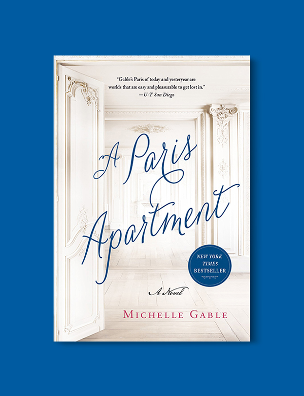 Books Set In France: A Paris Apartment by Michelle Gable. Visit www.taleway.com to find books from around the world. french books, french novels, best books set in france, popular books set in france, books about france, books about french culture, french reading challenge, french reading list, books set in paris, paris novels, french books to read, books to read before going to france, novels set in france, books to read about france, french english books, livres francais, famous french authors, france packing list, france travel, romance books set in france, mystery books set in france, historical fiction set in france, france travel books